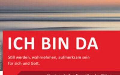 Ein Weg der Meditation um Pfingsten – Alltagsexerzitien online 'Ich bin da'